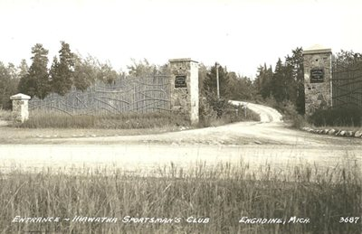 1938 Entrance of Hiawatha Sportmans Club